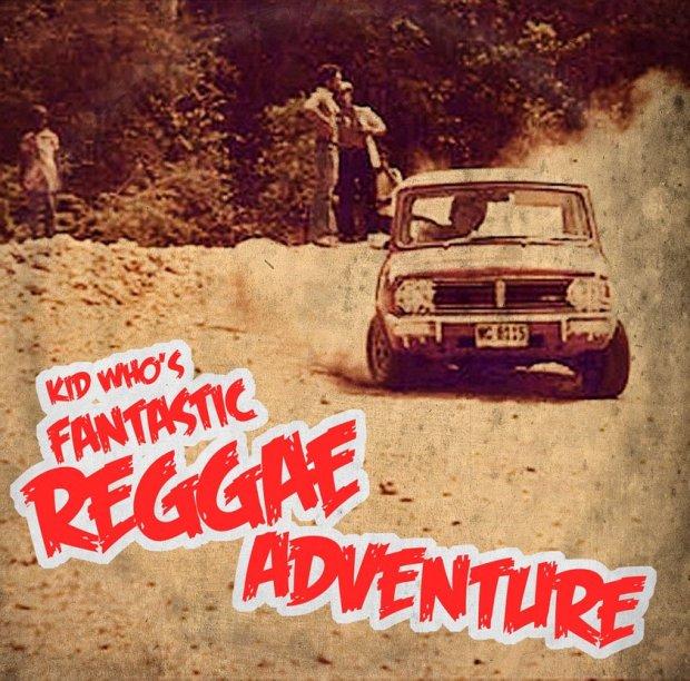 kidwho_reggaeadventure