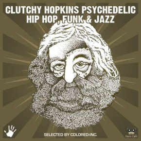 Clutchy_Hopkins_Psychedelic_Hip_Hop_Funk_and_Jazz-Selected_by_Colored-Inc_b
