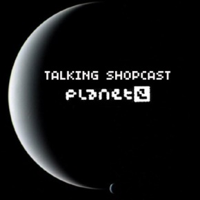 talking_shopcast_with_planet_e