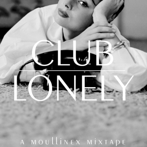 Moullinex-Club-Lonely-2010